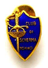 Distintivo Club Di Scherma Torino cm 1,8 x 1,2