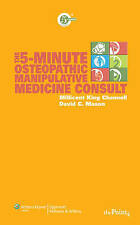The 5-Minute Osteopathic Manipulative Medicine Consult (The 5-Minute Consult Ser