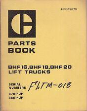 Caterpillar Cat BHF16, BHF18 and BHF20 Lift Trucks Parts Manual