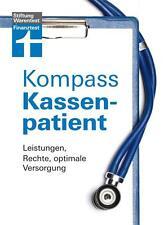 Kompass Kassenpatient von Isabell Pohlmann (2012, Taschenbuch)