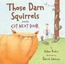 Those Darn Squirrels and the Cat Next Door by Adam Rubin (2016, Picture Book)