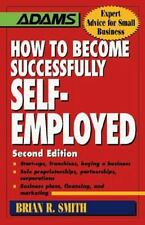 How to Become Successfully Self-Employed by Brian R. Smith (1997, Paperback)
