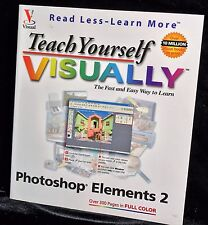 Teach Yourself Visually ADOBE PHOTOSHOP Elements 2 (2002) Digital Art Graphics