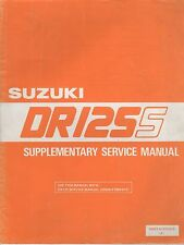 1985 SUZUKI MOTORCYCLE DR125S SUPPLEMENTARY SERVICE MANUAL 99501-41070-01E (010)