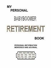My Personal BABYBOOMER RETIREMENT Book by L. M. Richard (2007, Paperback)