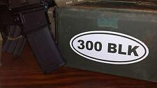 """AN   300 BLK oval 8"""" x 3.5"""" decal sticker AR  w Colt  5.56 S&W blackout"""