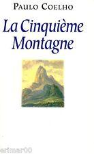 La Cinquième Montagne // Paulo COELHO // S'éveiller
