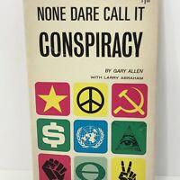 None Dare Call It Conspiracy Gary Allen Paperback 1972 Minor Wear Third Edition