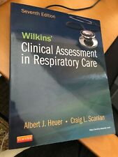 Wilkins' Clinical Assessment in Respiratory Care by Heuer & Scanlan