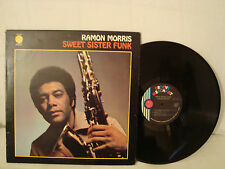 RAMON MORRIS SWEET SISTER FUNK VERY RARE DJ COPY 12 IN. 33 RPM BLACK SOUL LP