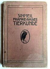 TIERKUNDE - Schmeil - Franke - Rabes 1913