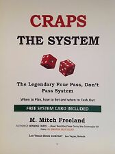 CRAPS:  THE SYSTEM by M. Mitch Freeland