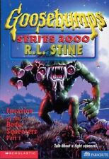Invasion of the Body Squeezers, Part 1 (Goosebumps Series 2000, No. 4) by Stine