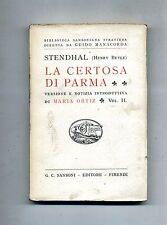 Stendhal (Henry Beyle) # LA CERTOSA DI PARMA # G.C.Sansoni Editore 1922 #Vol. II