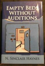 Empty Beds Without Auditions by N. Sinclair Haynes (2009, Hardcover)