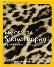 Mac OS X 10.6 Snow Leopard: Peachpit Learning Seri