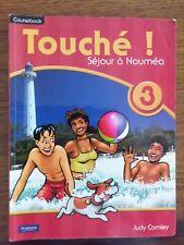 Touche! Coursebook 3: Sejour a Noumea By Judy Comley