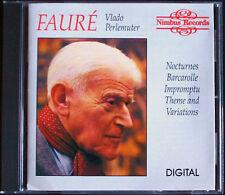 Vlado PERLEMUTER: FAURE Theme and Variations Nocturne Impromptu NUMBUS CD 1989