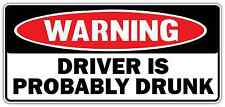 "Warning Driver is Drunk Alcohol Beer Funny Car Bumper Vinyl Sticker Decal 6""X3"""