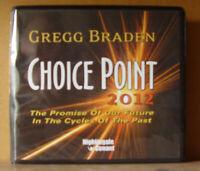 Choice Point 2012: by Gregg Braden - Nightingale-Conant 7CD