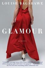Glamour: A Novel - Acceptable - Bagshawe, Louise - Paperback