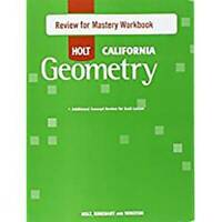 Holt Geometry California: Review for Mastery Workbook Geometry - GOOD