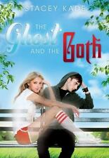THE GHOST AND THE GOTH Stacey Kade BRAND NEW Book BEST EBAY PRICE!