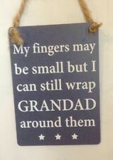 Le mie dita possono essere piccoli, ma posso ancora Wrap Grandad PLACCA DA APPENDERE NATALE