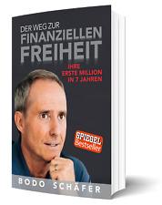Der Weg zur finanziellen Freiheit von Bodo Schäfer | Erfolgsbuch | erfolgreich