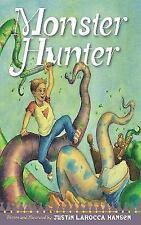 Monster Hunter by Justin LaRocca Hansen (2012, Hardcover)