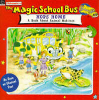 The Magic School Bus Hops Home (Magic School Bus TV Tie-ins) by Cole, Joanna, Ac