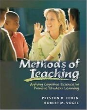 Methods of Teaching: Applying Cognitive Science to Promote Student Learning with