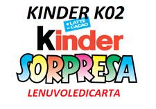SORPRESINA SORPRESA KINDER  FERRERO da K02  N.1  a K02 N.120 A SCELTA