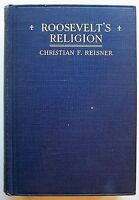 ROOSEVELT'S RELIGION Christian F. Reisner HC ILLUS 1923 - Q1