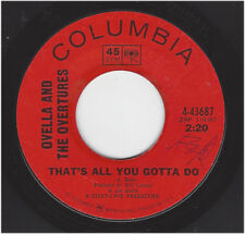 OVELLA & THE OVERTURES - THAT'S ALL YOU GOTTA DO / TRUST ME - COLUMBIA 43687
