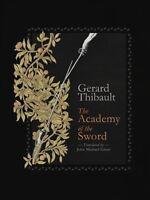 Academy of the Sword, Hardcover by Thibault D'anvers, Gerard; Greer, John Mic...
