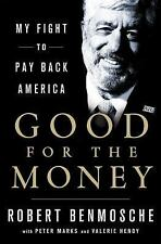 Good for the Money: My Fight to Pay Back America-ExLibrary