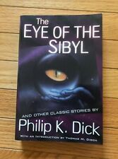Philip K Dick - The Eye of the Sibyl & Other Stories - Paperback Book Pkd SciFi