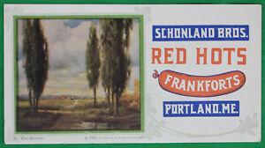 Orig 1920 Schonland Bros. Red Hots Frankforts Portland ME Advertising Blotter