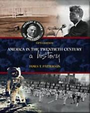 America in the Twentieth Century : A History by James T. Patterson (1999,...