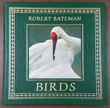 EASTON PRESS - BIRDS by ROBERT BATEMAN - ILLUSTRATED - SIGNED - EXCELLENT