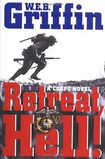 Retreat, Hell!: A corps Novel by W.E.B. Griffin