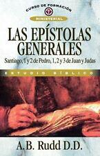 Las epístolas generales (Curso de Formacion Ministerial: Estudio Biblico) (Span
