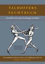 Talhoffers Fechtbuch Schwerkampf Kampfkunst Ritter Schwert Kampfkünste Buch 2016