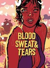Blood, Sweat and Tears by Benjamin Guedel
