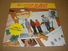 BILL HARLEY 50 ways to fool your mother LP Record - sealed
