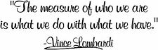 Coach Vince Lombardi sticker. measure quote vinyl decal