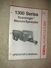 Gehl 1300 Series Scavenger Manure Spr Operator'S Manual