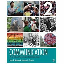 Communication : A Critical/Cultural Introduction by John T. (Thomas) Warren and