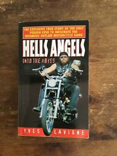 INTO THE ABYSS YVES LAVIGNE HELLS ANGEL BOOK OUTLAW BIKER 1%er